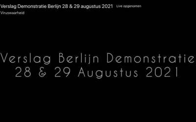 Maatschappij, 28-08-2021, Verslag Berlijn Demonstratie 28 en 29 augustus 2021
