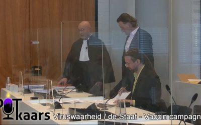 Juridisch, 17-05-2021, Rechtzaak Viruswaarheid vs de Staat Vaccinatiecampagne, Deel 1